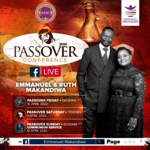 """The Body Of Christ Must Pray"" – Special Passover Conference 2020 Message by Emmanuel Makandiwa"