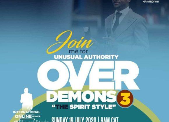 Unusual Authority Over Demons: Spirit Style