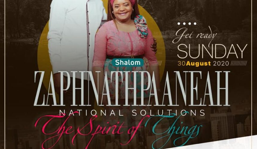 ZAPHNATHPAANEAH (National Solutions): The Spirit of Things